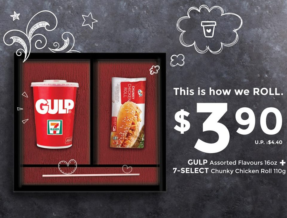 7-Eleven Gulp & Chunky Chicken Roll Singapore Promotion ends 9 Aug 2016   Why Not Deals & Promotions