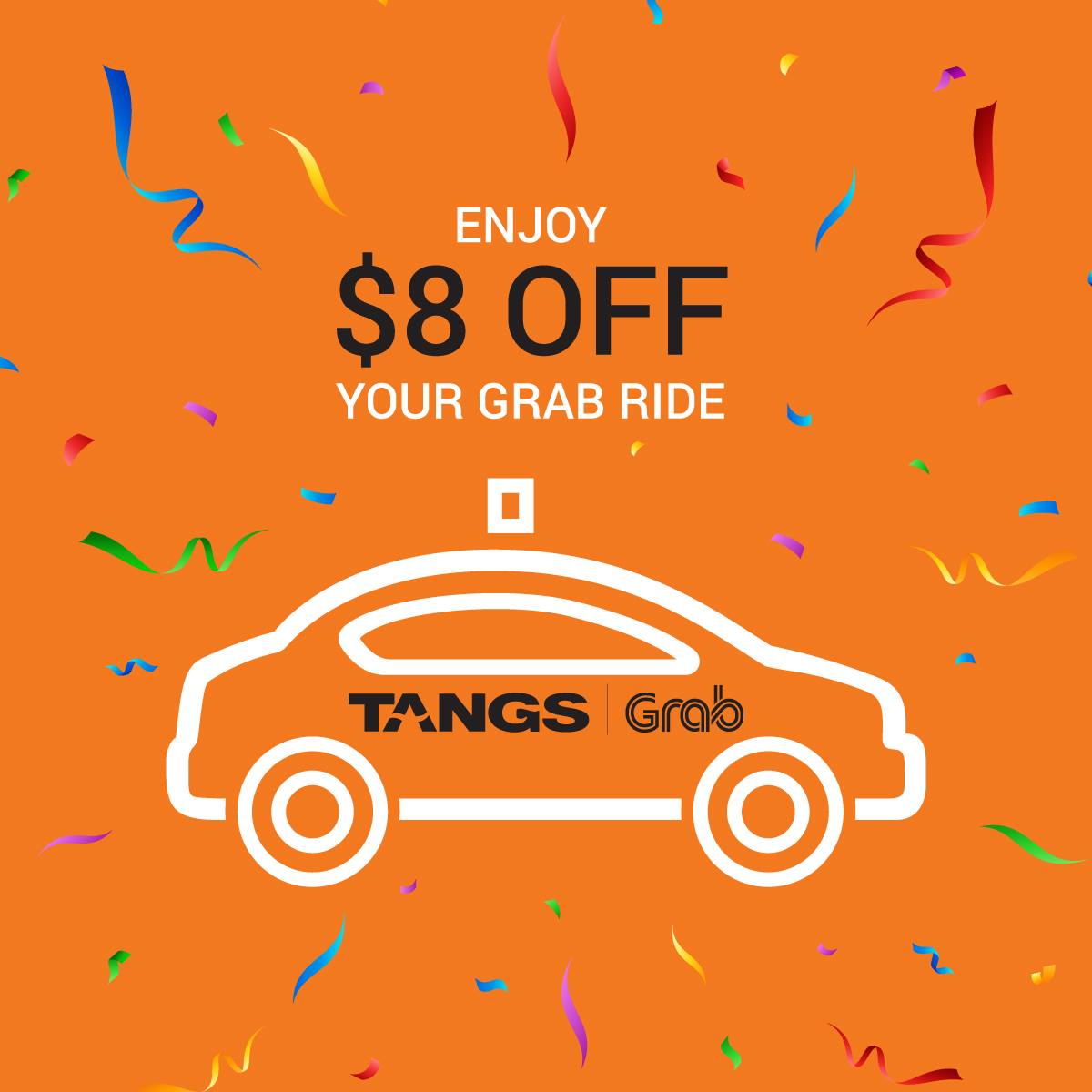 TANGS Singapore Sign Up as a TANGS Member & Enjoy $8 Off Next Grab Ride Promotion While Vouchers Last | Why Not Deals & Promotions
