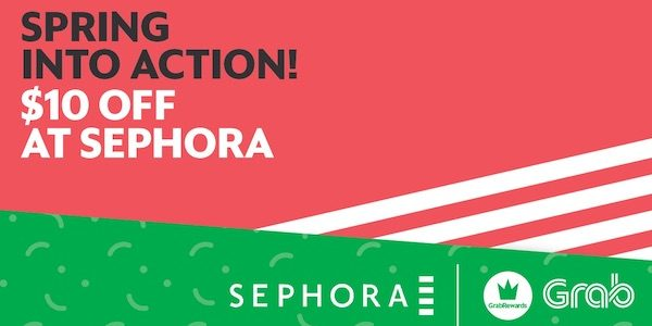 Grab Singapore Redeem $10 Off Sephora Reward for 4000 points While Stocks Last | Why Not Deals & Promotions
