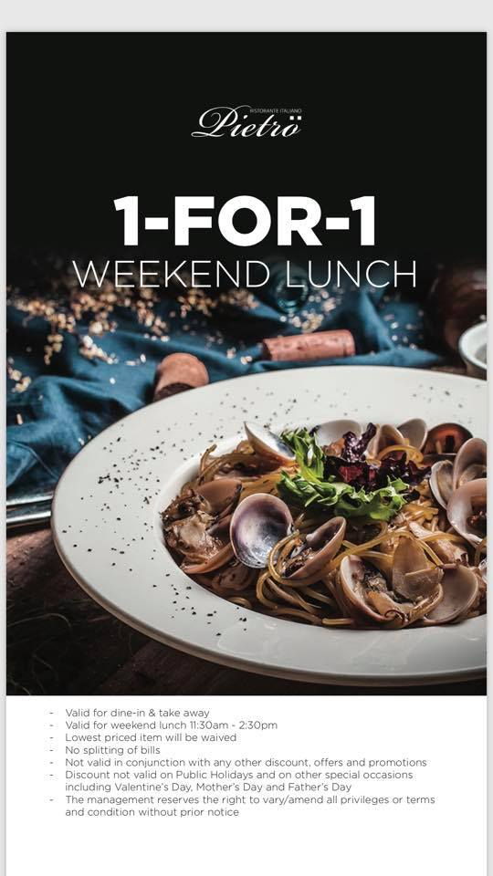 Pietro Ristorante Italiano Singapore 1-for-1 Weekend Lunch Promotion | Why Not Deals & Promotions