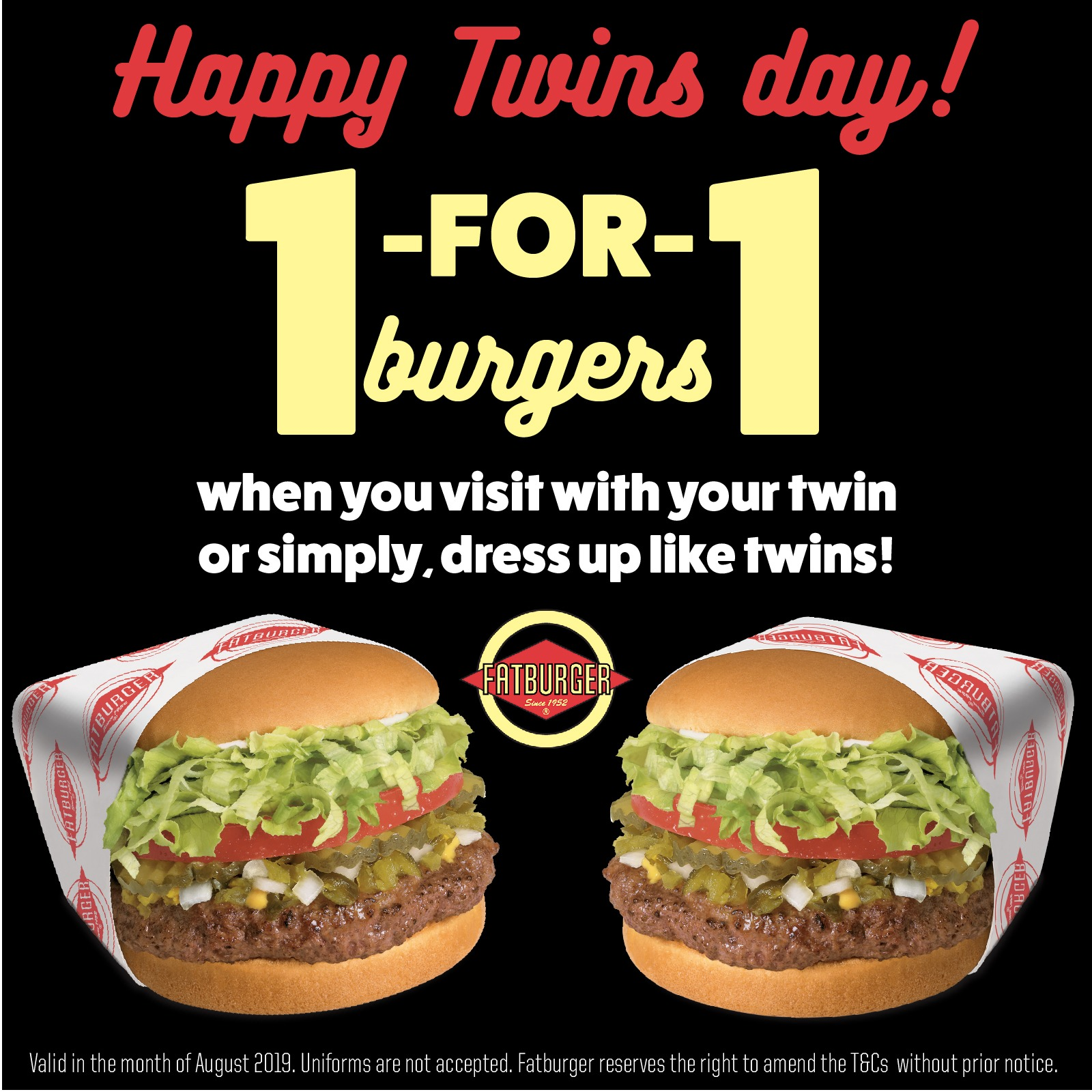 Fatburger Singapore Celebrates Twins Day with 1-for-1 Burgers Promotion ends 31 Aug 2019 | Why Not Deals & Promotions