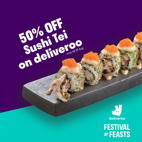 Deliveroo Singapore Enjoy 50% Off Sushi Tei Orders Promotion ends 25 Aug 2019 | Why Not Deals & Promotions