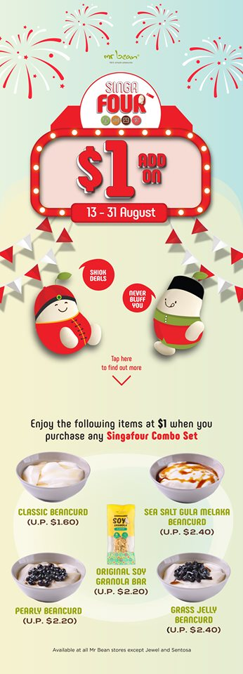 Mr Bean Singapore $1 Deals with Purchase of any SINGAFOUR Combo Set Promotion 13-31 Aug 2019 | Why Not Deals & Promotions