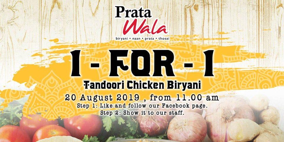 Prata Wala Singapore Tandoori Chicken Biryani 1-for-1 Promotion on 20 Aug 2019 | Why Not Deals 1 & Promotions