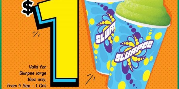 7-Eleven Singapore Enjoy 2nd Slurpee at only $1 Promotion 4 Sep - 1 Oct 2019 | Why Not Deals 1 & Promotions