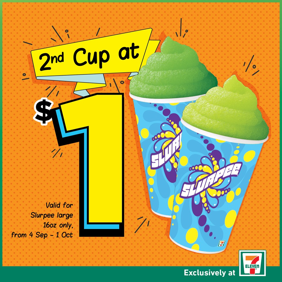 7-Eleven Singapore Enjoy 2nd Slurpee at only $1 Promotion 4 Sep - 1 Oct 2019 | Why Not Deals & Promotions