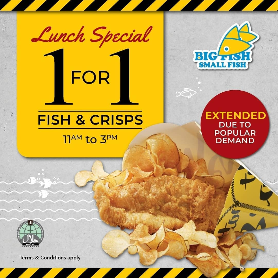 Big Fish Small Fish Singapore Lunch Special 1 for 1 Fish & Crisps Promotion Extended to 30 Sep 2019   Why Not Deals & Promotions