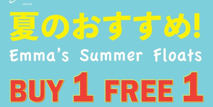 Emma Singapore Summer Floats Buy 1 Free 1 Promotion 2-13 Sep 2019 | Why Not Deals 1 & Promotions