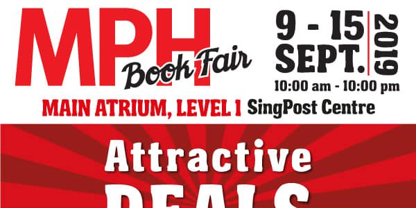 MPH Bookstores Singapore MPH Book Fair at SingPost Centre Up to 30% Off Promotion 9-15 Sep 2019 | Why Not Deals 7 & Promotions
