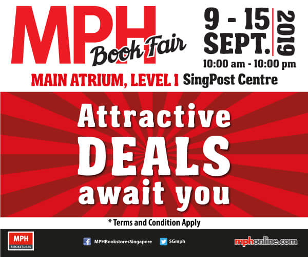 MPH Bookstores Singapore MPH Book Fair at SingPost Centre Up to 30% Off Promotion 9-15 Sep 2019 | Why Not Deals & Promotions