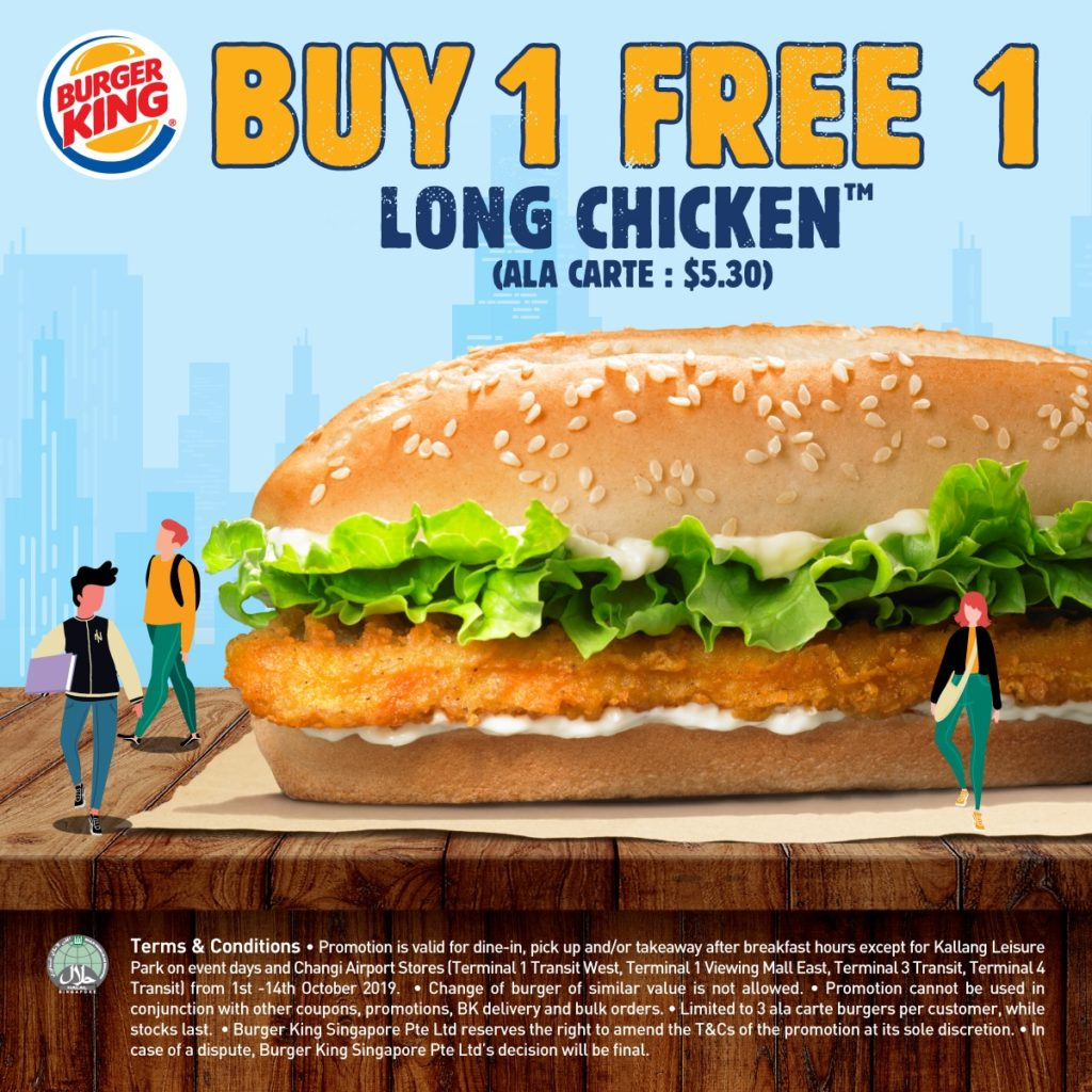 Burger King Singapore Buy 1 FREE 1 Long Chicken Promotion 1-14 Oct 2019 | Why Not Deals