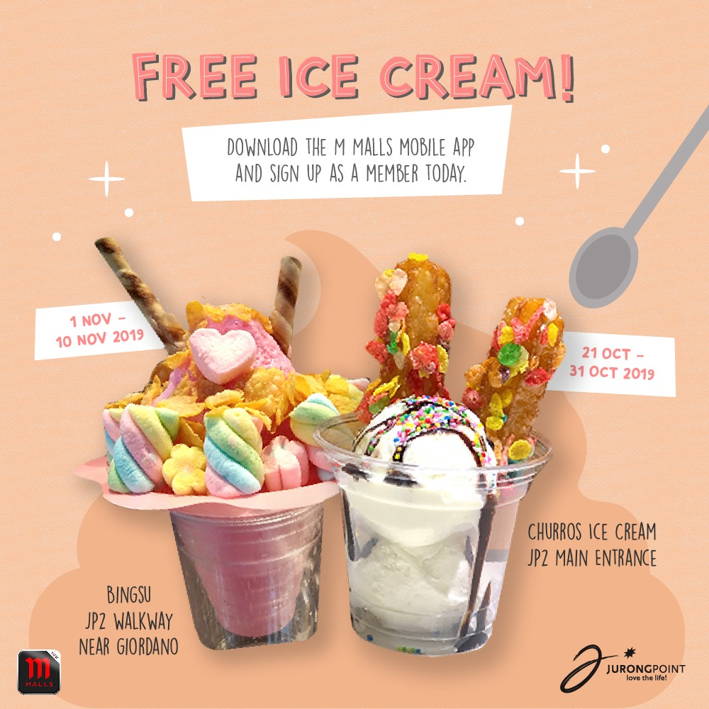 Jurong Point Singapore Download M Malls Mobile App & Get a FREE Ice Cream Promotion ends 10 Nov 2019 | Why Not Deals 1
