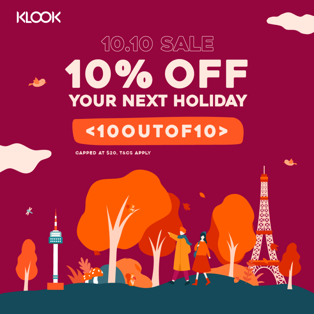 Klook Singapore 10.10 Sale 10% Off Purchases Promotion only on 10 Oct 2019 | Why Not Deals