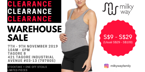 Milky Way Singapore is having a Nursing Wear Warehouse Sale from 7-9 Nov 2019 | Why Not Deals & Promotions