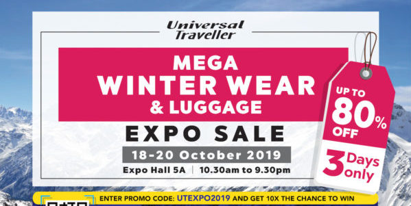 Universal Traveller Singapore Mega Winter Wear & Luggage Expo Sale from 18-20 Oct 2019   Why Not Deals 7 & Promotions