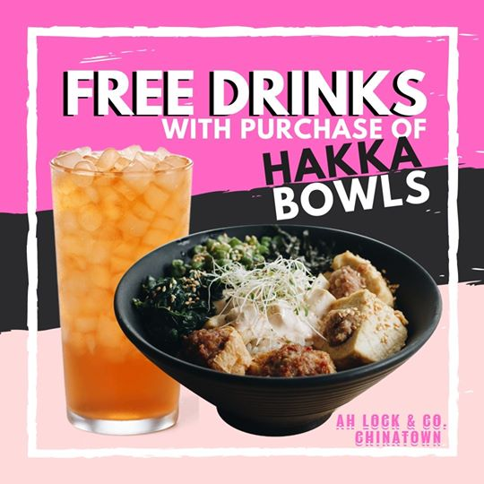 AH LOCK & Co. Singapore Purchase Any Hakka Bowl & Get a FREE Drink Promotion ends 31 Dec 2019 | Why Not Deals 1