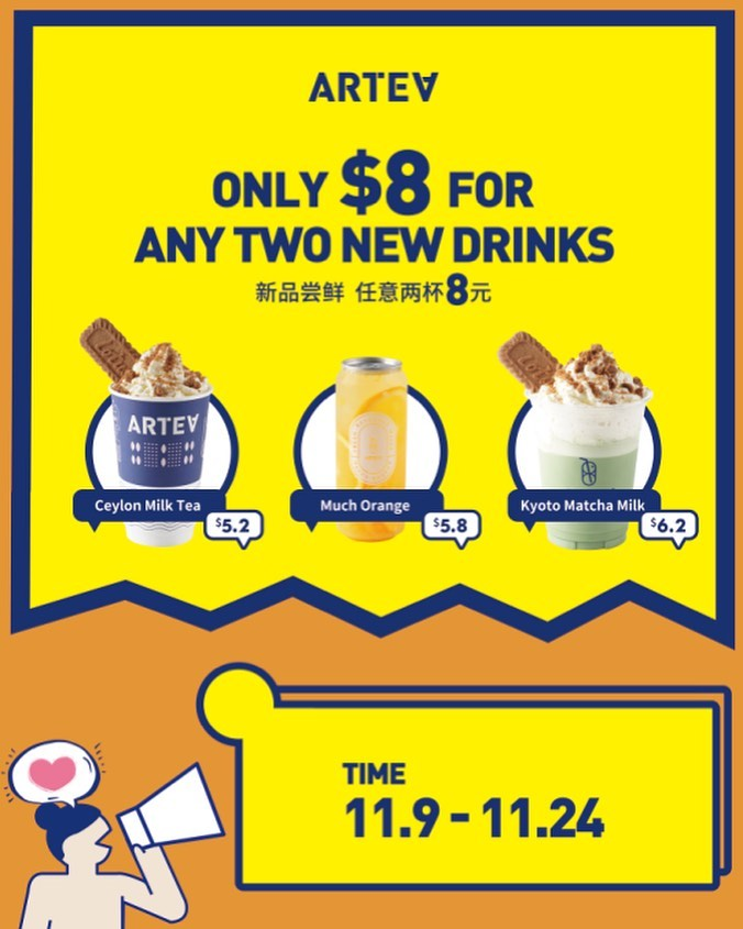 Artea Singapore $8 For Any Two New Drinks Promotion ends 24 Nov 2019 | Why Not Deals