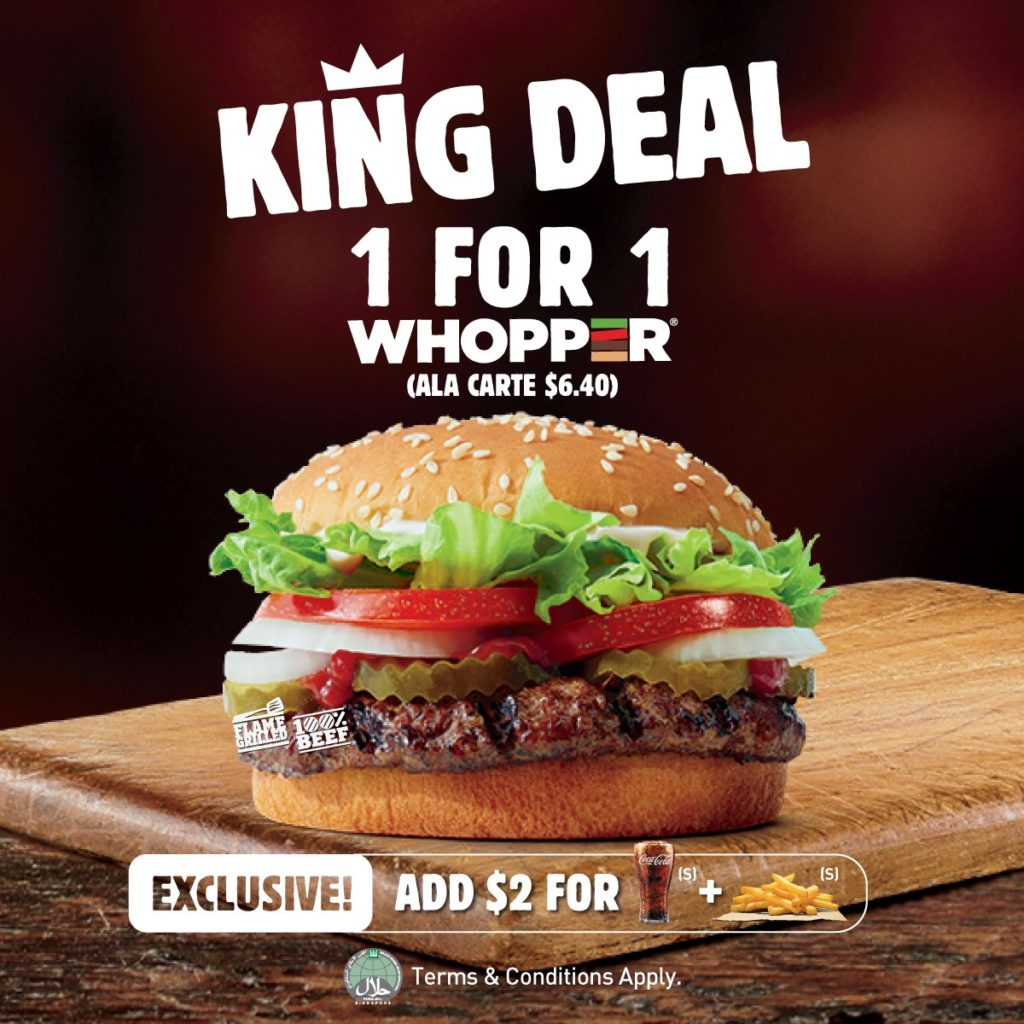 Burger King Singapore Whopper Buy 1 Get 1 FREE Promotion While Stocks Last | Why Not Deals