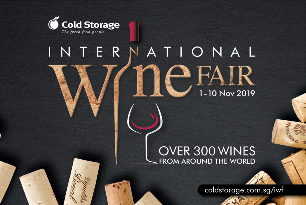 Cold Storage Singapore 12th International Wine Fair More Than 300 Wines From Around The World 1-10 Nov 2019 | Why Not Deals