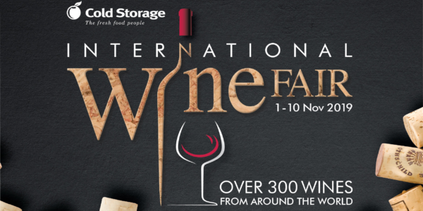Cold Storage Singapore 12th International Wine Fair More Than 300 Wines From Around The World 1-10 Nov 2019 | Why Not Deals 1 & Promotions