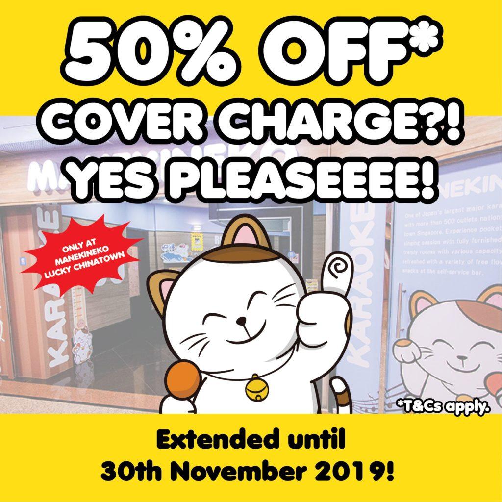 Manekineko Singapore Enjoy 50% Off Cover Charge at Manekineko Lucky Chinatown outlet Promotion ends 30 Nov 2019   Why Not Deals