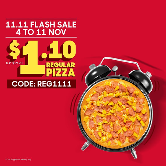 Pizza Hut Singapore 11.11 Singles' Day $1.10 Regular Pizza Flash Sale Promotion 4-11 Nov 2019 | Why Not Deals