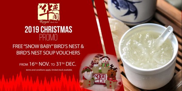 Royal Bird's Nest Singapore Christmas Online Exclusive Promotion 15 Nov - 31 Dec 2019 | Why Not Deals 4 & Promotions