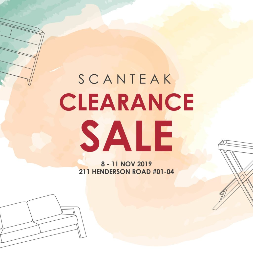 Scanteak Singapore is having a Clearance Sale Up to 60% Off Promotion 8-11 Nov 2019 | Why Not Deals 1