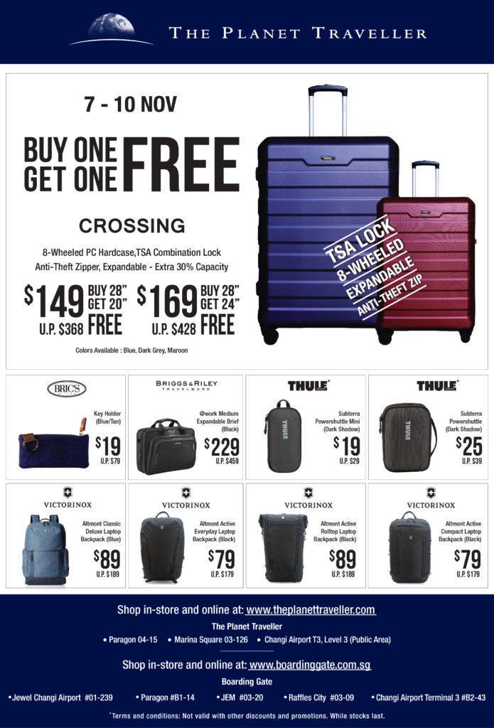 The Planet Traveller Singapore is having a Buy One Get FREE Promotion 7-10 Nov 2019   Why Not Deals