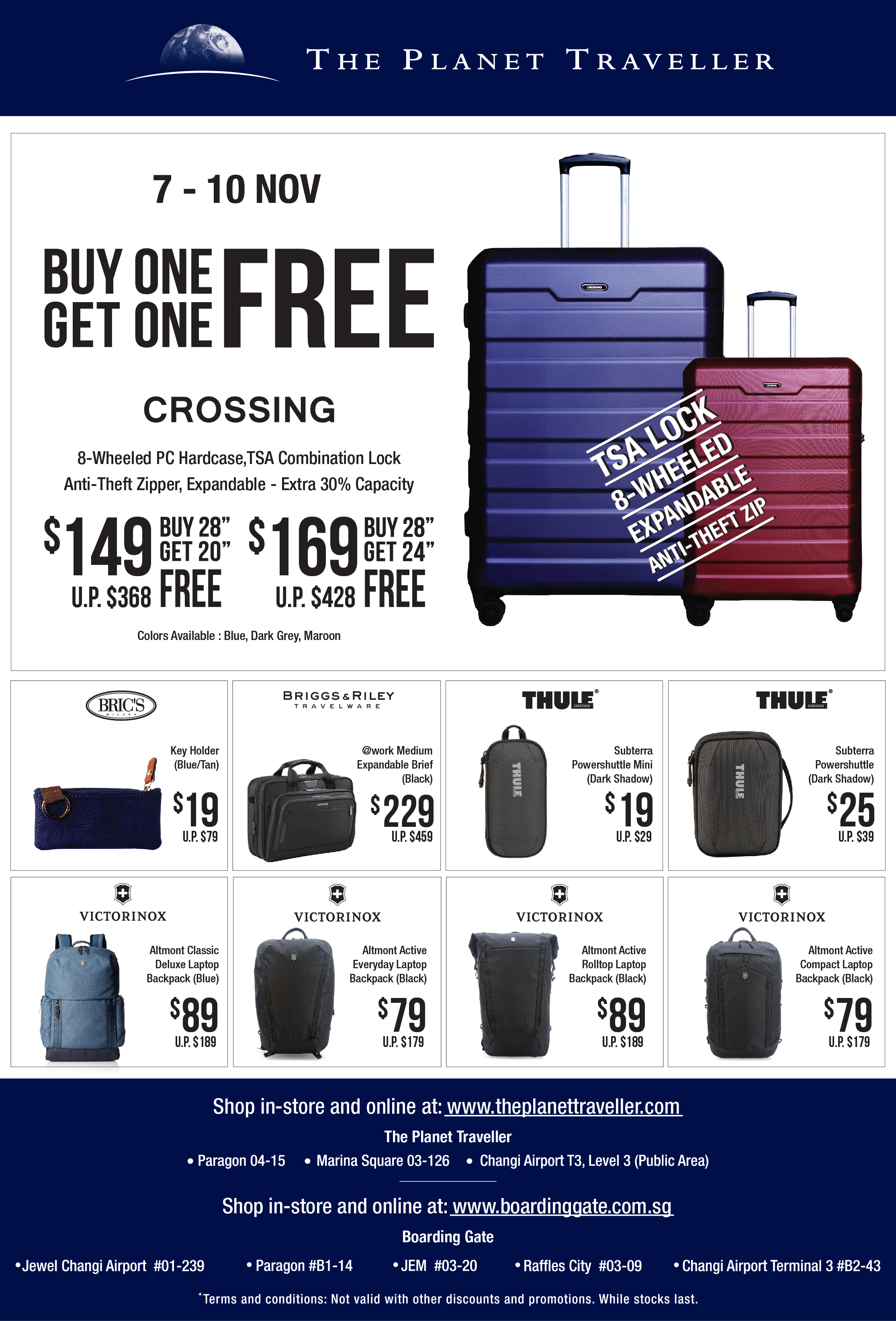 The Planet Traveller Singapore is having a Buy One Get FREE Promotion 7-10 Nov 2019   Why Not Deals & Promotions