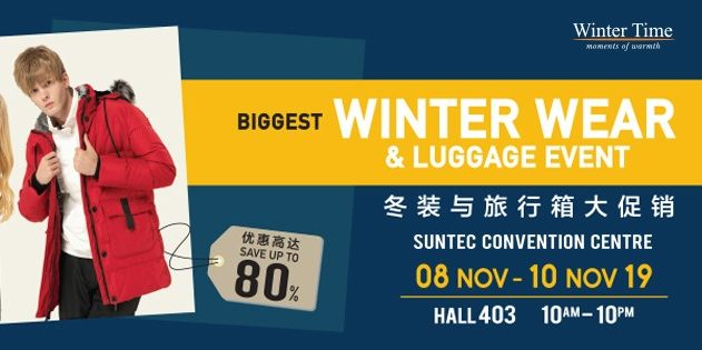 Winter Time Singapore Biggest Winterwear & Luggage Bazaar at Suntec Up to 80% Off Promotion 8-10 Nov 2019 | Why Not Deals 1 & Promotions
