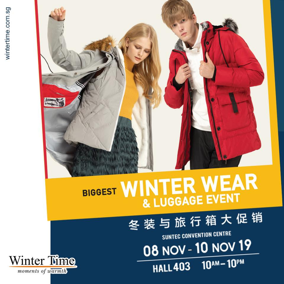 Winter Time Singapore Biggest Winterwear & Luggage Bazaar at Suntec Up to 80% Off Promotion 8-10 Nov 2019 | Why Not Deals