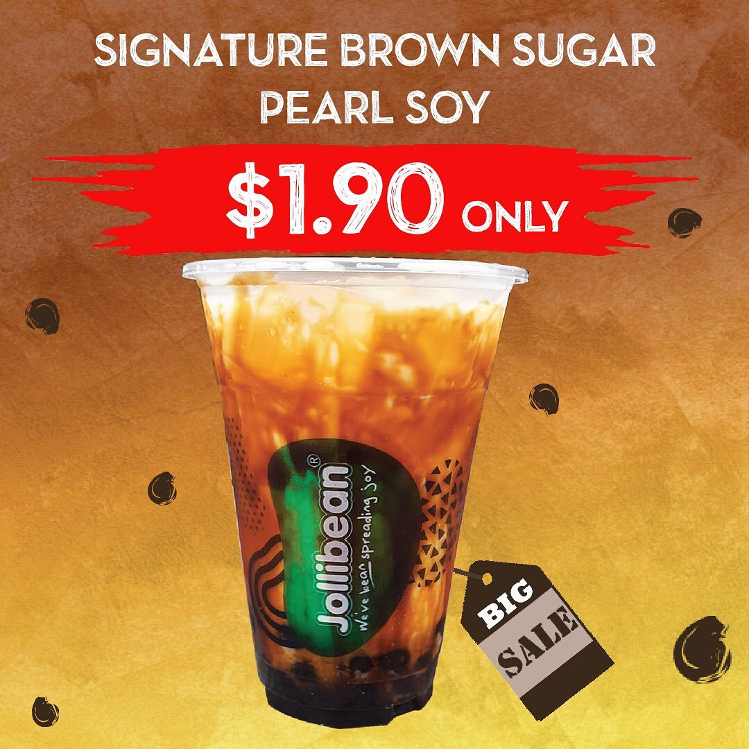 Jollibean SG Signature Brown Sugar Pearl Soy at $1.90 Promotion 2-6 Dec 2019 | Why Not Deals & Promotions