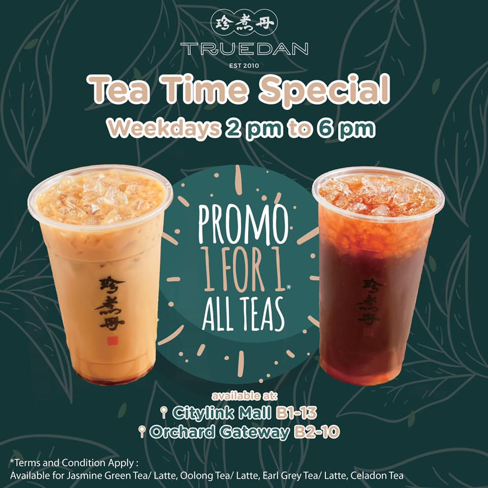 Truedan SG Tea Time Special 1-for-1 Promotion 10-31 Jan 2020 | Why Not Deals & Promotions