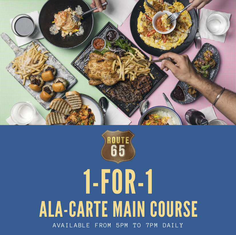 Enjoy attractive promotions such as 1-for-1 Mains at Route 65 Bar + Kitchen | Why Not Deals & Promotions