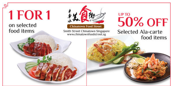 Chinatown Food Street Promo | Why Not Deals & Promotions