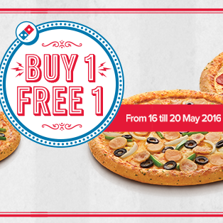 Domino's Pizza Buy 1 Free 1 From 16 to 20 May 2016