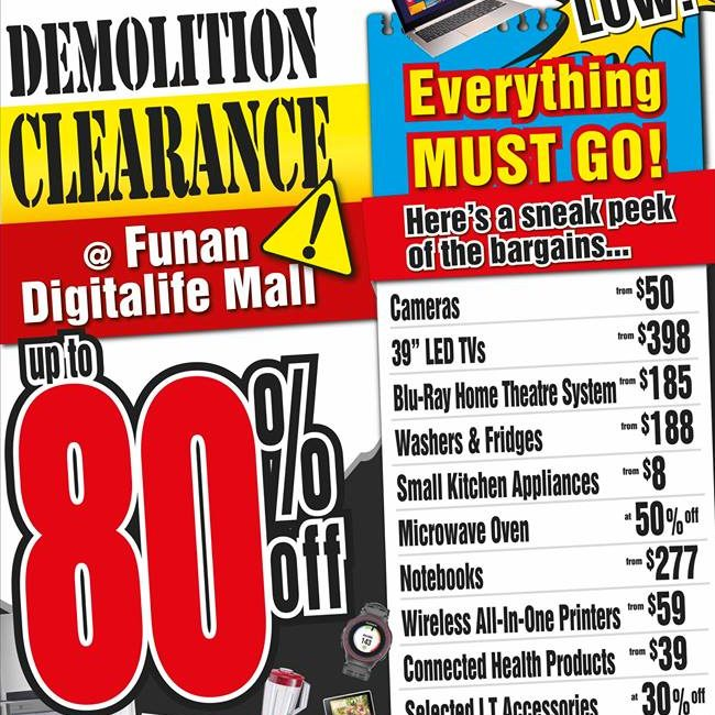 Harvey Norman Demolition Clearance Funan Digitalife Mall Ends 19 May 2016