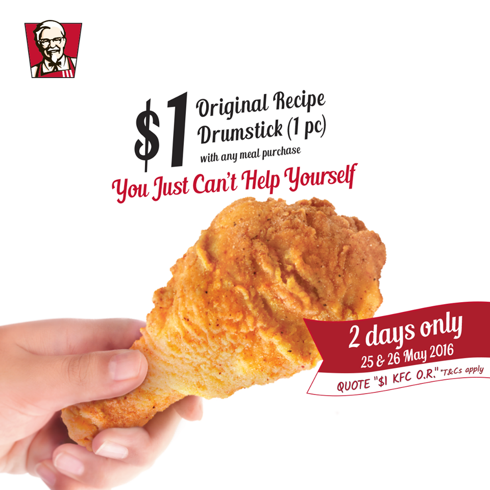 KFC Singapore $1 Original Drumstick Recipe 25 to 26 May 2016
