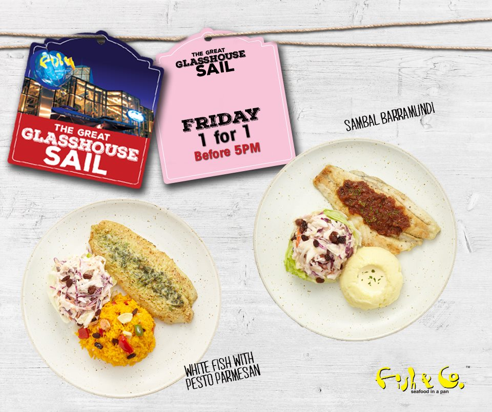 Fish & Co SG 1 For 1 Main Course Mon to Fri ends 31 Jul 2016 - Why Not Deals 1