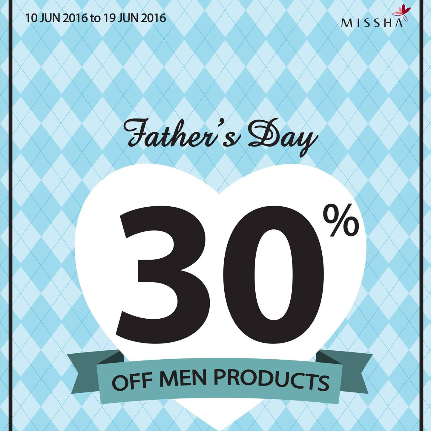 Missha SG Father's Day 30% Off Men Products 10 to 19 Jun 2016