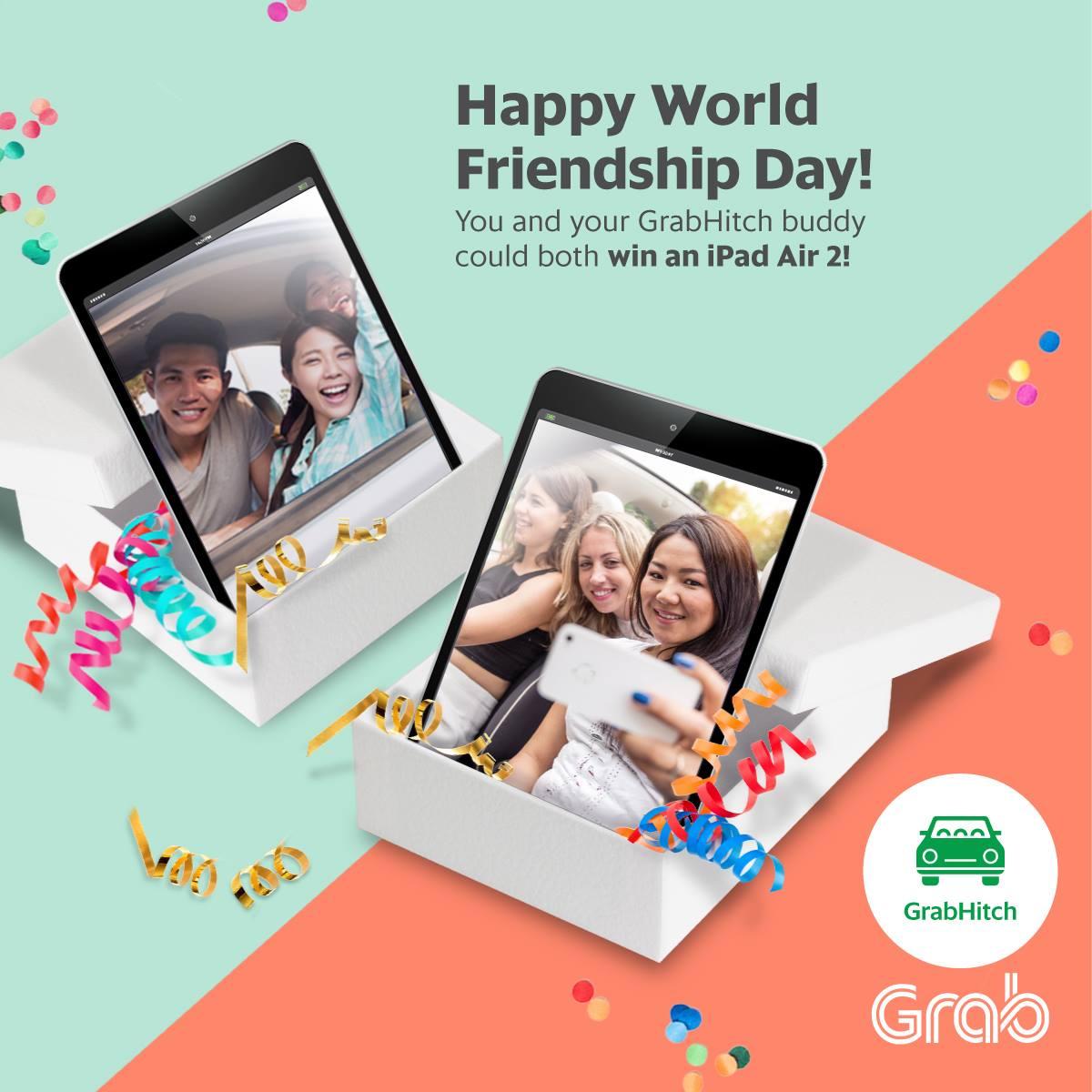GrabHitch Friendship Day Singapore Contest ends 7 Aug 2016