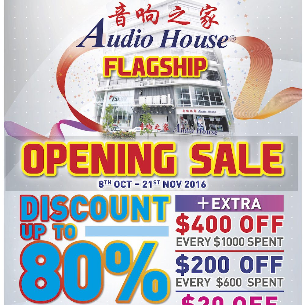 Audio House Singapore Bendemeer Flagship Store Opening Sale Promotion 8 Oct – 21 Nov 2016