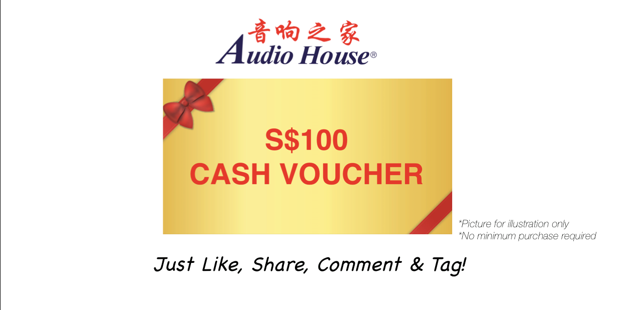 Audio House Singapore Stand to Win $100 Cash Voucher Contest ends 24 Oct 2016