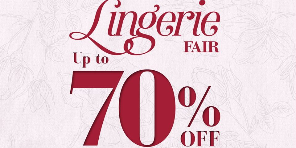 Takashimaya Singapore Lingerie Fair up to 70% Off Promotion ends 25 Oct 2016
