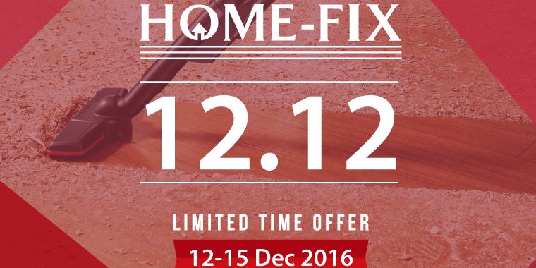 Home Fix Singapore 12 12 Mega Sale Limited Time Offer Promotion 12 15 Dec 2016 Why Not Deals