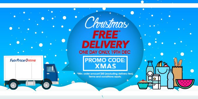 NTUC FairPrice Singapore Christmas FREE Delivery Promotion 19 Dec 2016