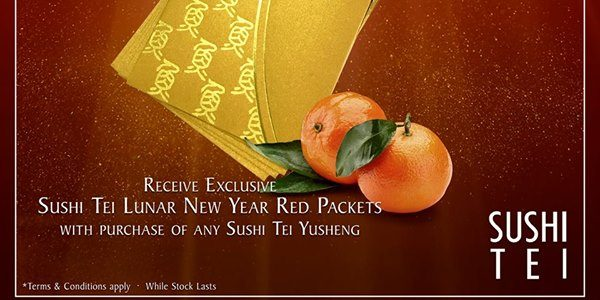 Sushi Tei Singapore Receive Exclusive Sushi Tei Lunar New Year Angpow Promotion ends 12 Feb 2017
