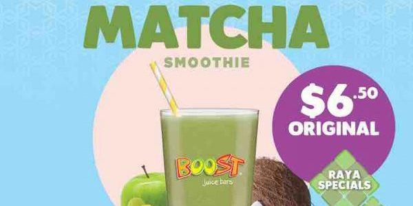 Boost Juice Bars Singapore Perfect Matcha Smoothie at $6 Raya Special Promotion 23 Jun – 30 Jul 2017