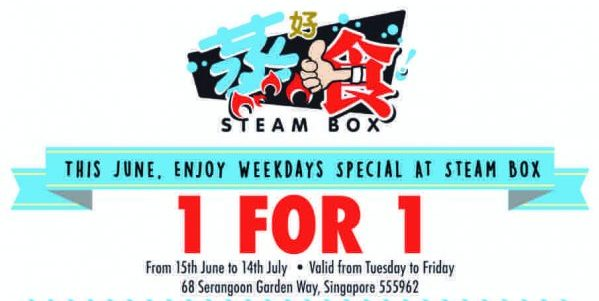 Steam Box Singapore Weekend Special 1-For-1 Promotion 15 Jun – 14 Jul 2017